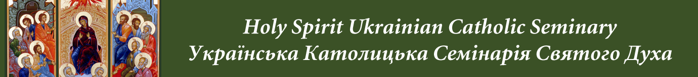 Holy Spirit Ukrainian Catholic Seminary